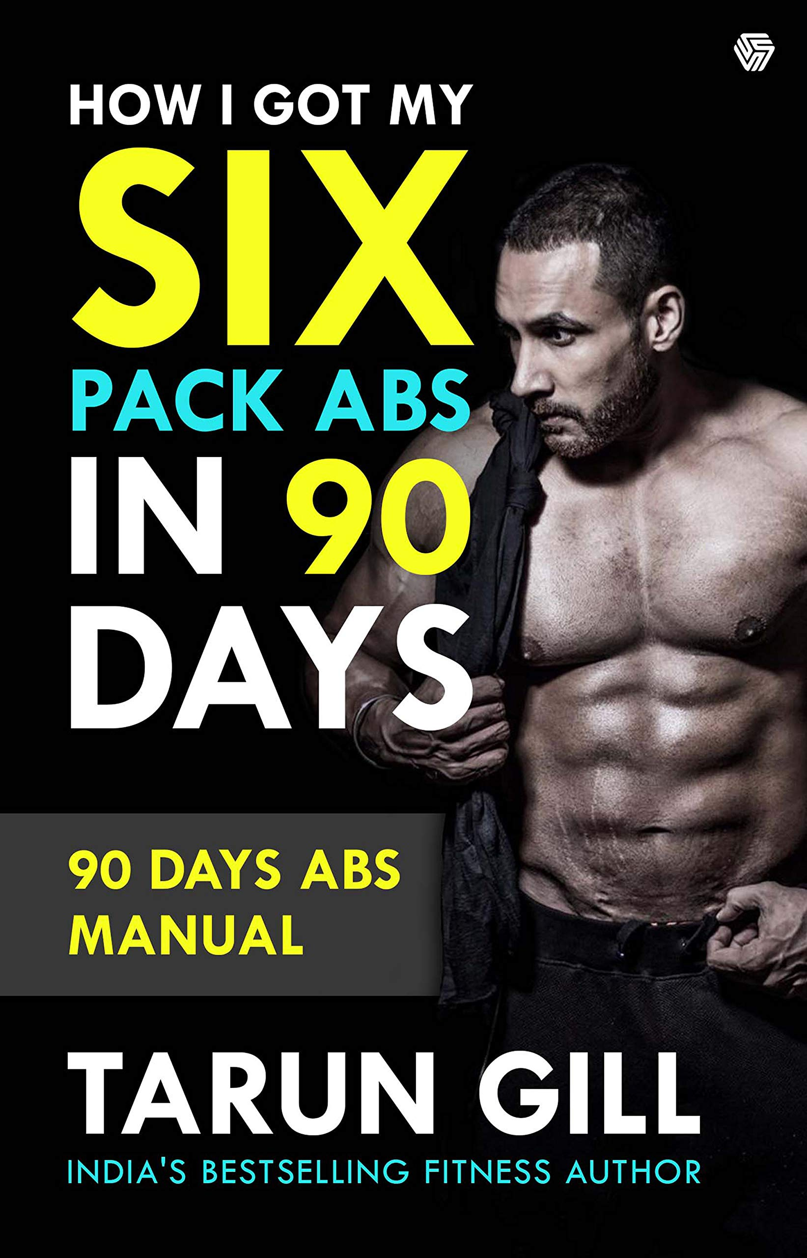 7de912e9268213 Amazon.in: Buy How i got my six pack ABS in 90 days Book Online at ...