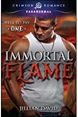 Immortal Flame (Hell to Pay Book 1) Kindle Edition