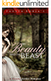Fausta Borja's Beauty and the Beast: A Steamy Gothic Romance Retelling