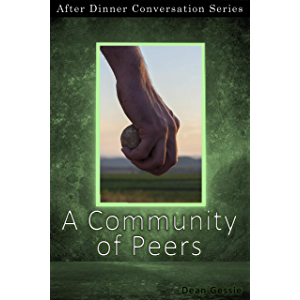 A Community of Peers: After Dinner Conversation Short Story Series
