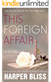 This Foreign Affair (Pink Bean Series Book 4)