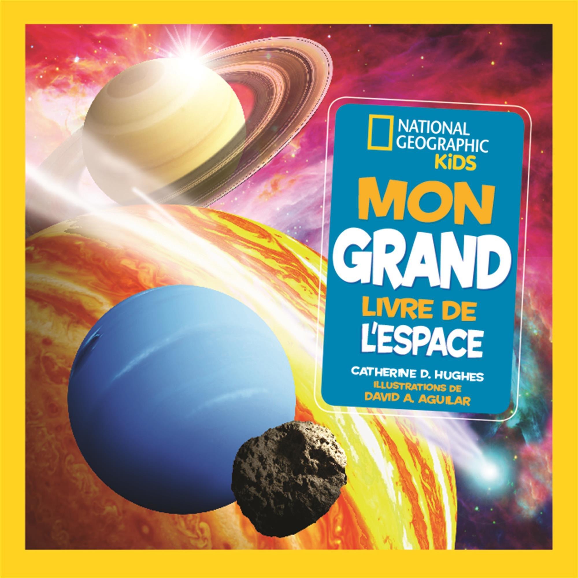 National Geographic Kids: Mon Grand Livre de L'Espace (French Edition)