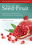 From Seed to Fruit: Global Trends, Fruitful Practices, and Emerging Issues among Muslims (Second Edition)