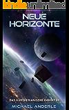 Neue Horizonte (Das Kurtherianische Gambit 8) (German Edition)