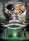 A Escola do Bem e do Mal – Vol. 3: Infelizes para sempre: Volume 3