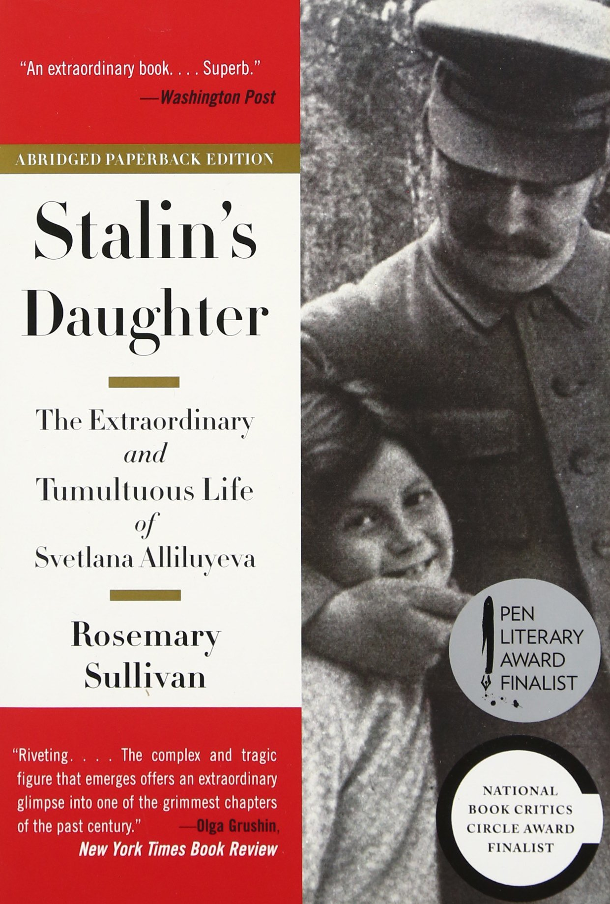Amazon: Stalin's Daughter: The Extraordinary And Tumultuous Life Of  Svetlana Alliluyeva (9780062206121): Rosemary Sullivan: Books
