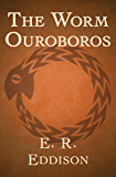 The Worm Ouroboros (English Edition)