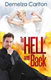 To Hell and Back (Mel Goes to Hell Series Book 4) (English Edition)