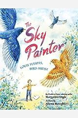 The Sky Painter: Louis Fuertes, Bird Artist Kindle Edition
