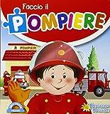 Faccio il pompiere. Libro puzzle