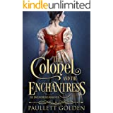 The Colonel and The Enchantress (The Enchantresses Book 4)