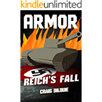 ARMOR #5, Reich's Fall: a Novel of Tank Warfare