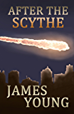 After the Scythe (Scythefall Book 1)