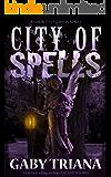 City of Spells (Haunted Florida Book 3)