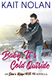 Baby, It's Cold Outside: An Eden's Ridge / Misfit Inn Novella