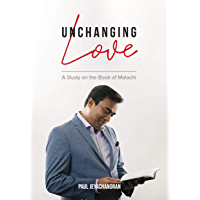 Unchanging Love: A Study on the Book of Malachi