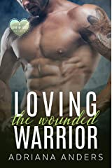 Loving the Wounded Warrior (Love at Last Book 2) Kindle Edition