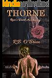 Thorne: Rose's Dark Awakening (Book 3)