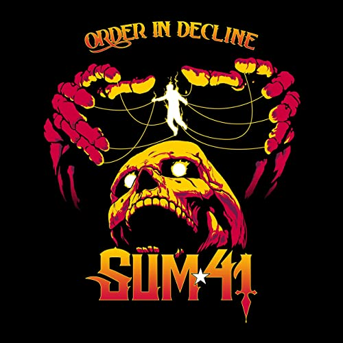 Sum 41 - Order In Decline (Limited Edition)