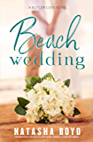 Beach Wedding (Eversea Book Three) (The Butler Cove Series Book 5)