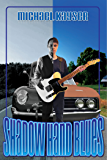 Shadow Hand Blues: A Cold Case Murder Mystery (A Deke Jones Romp)