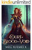 A Court of Blood and Void: a Reverse Harem Fantasy Romance (War of the Gods Book 1)