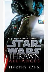 Thrawn: Alliances (Star Wars) (Star Wars: Thrawn Book 2) Kindle Edition