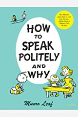 How to Speak Politely and Why (Munro Leaf Classics) Hardcover