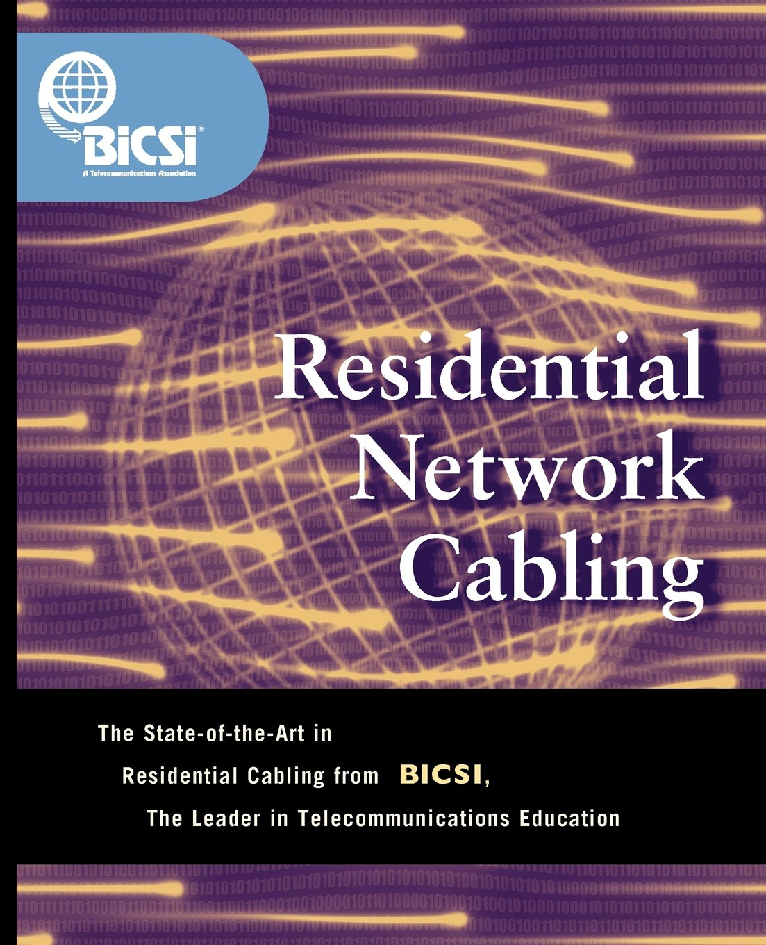 Residential Network Cabling: BICSI: 9780071382113: Books - Amazon.ca