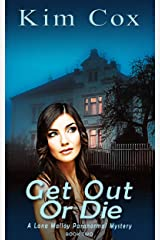Get Out or Die (Lana Malloy Paranormal Mystery Book 2) Kindle Edition