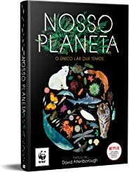 Nosso planeta: o único lar que temos