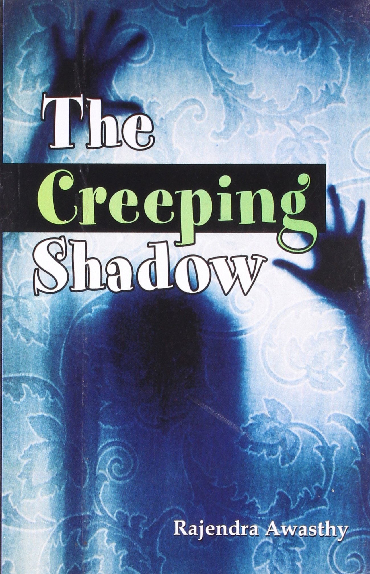 The Creeping Shadow ebook