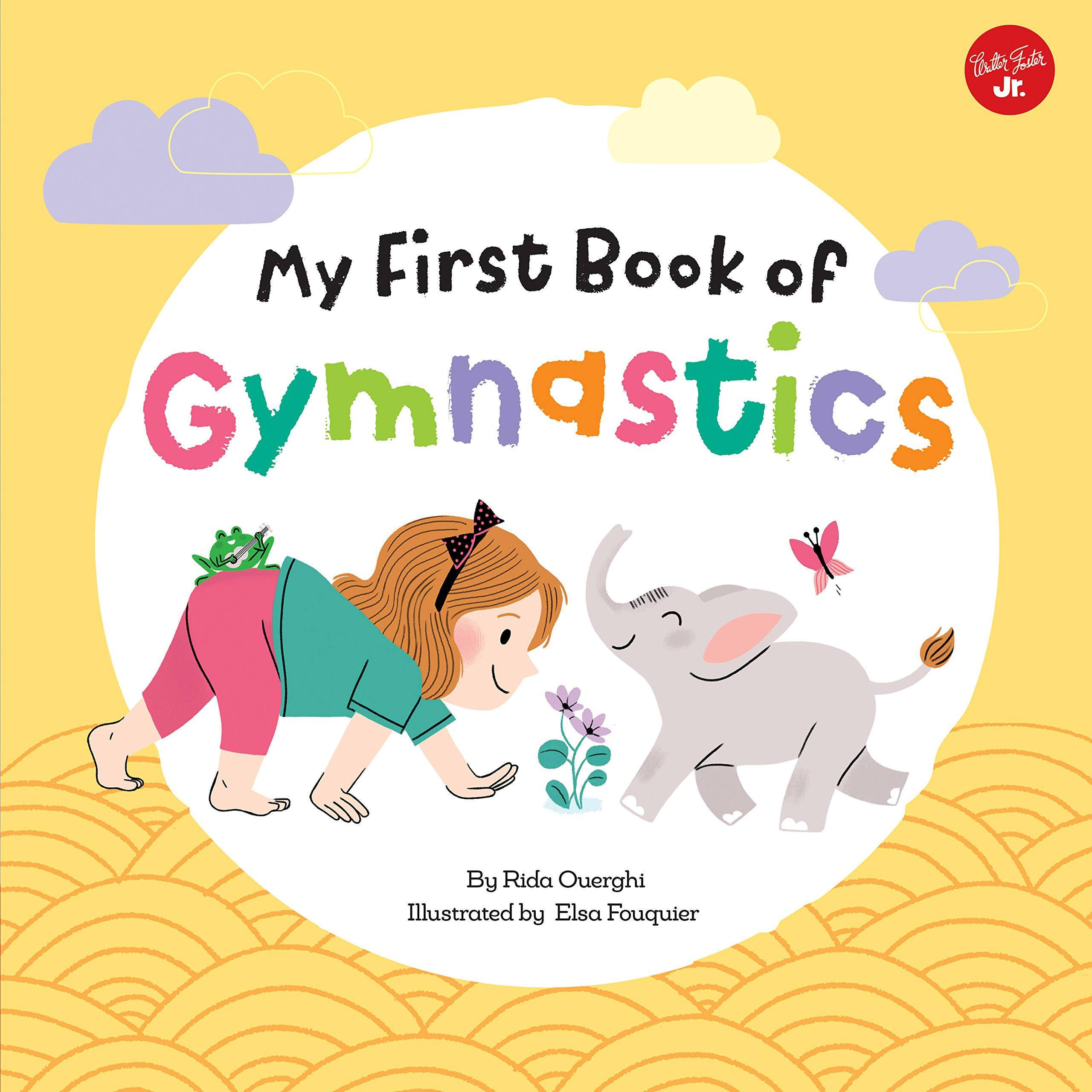 My First Book of Gymnastics: Movement Exercises for Young Children (My First Book Of ... Series)