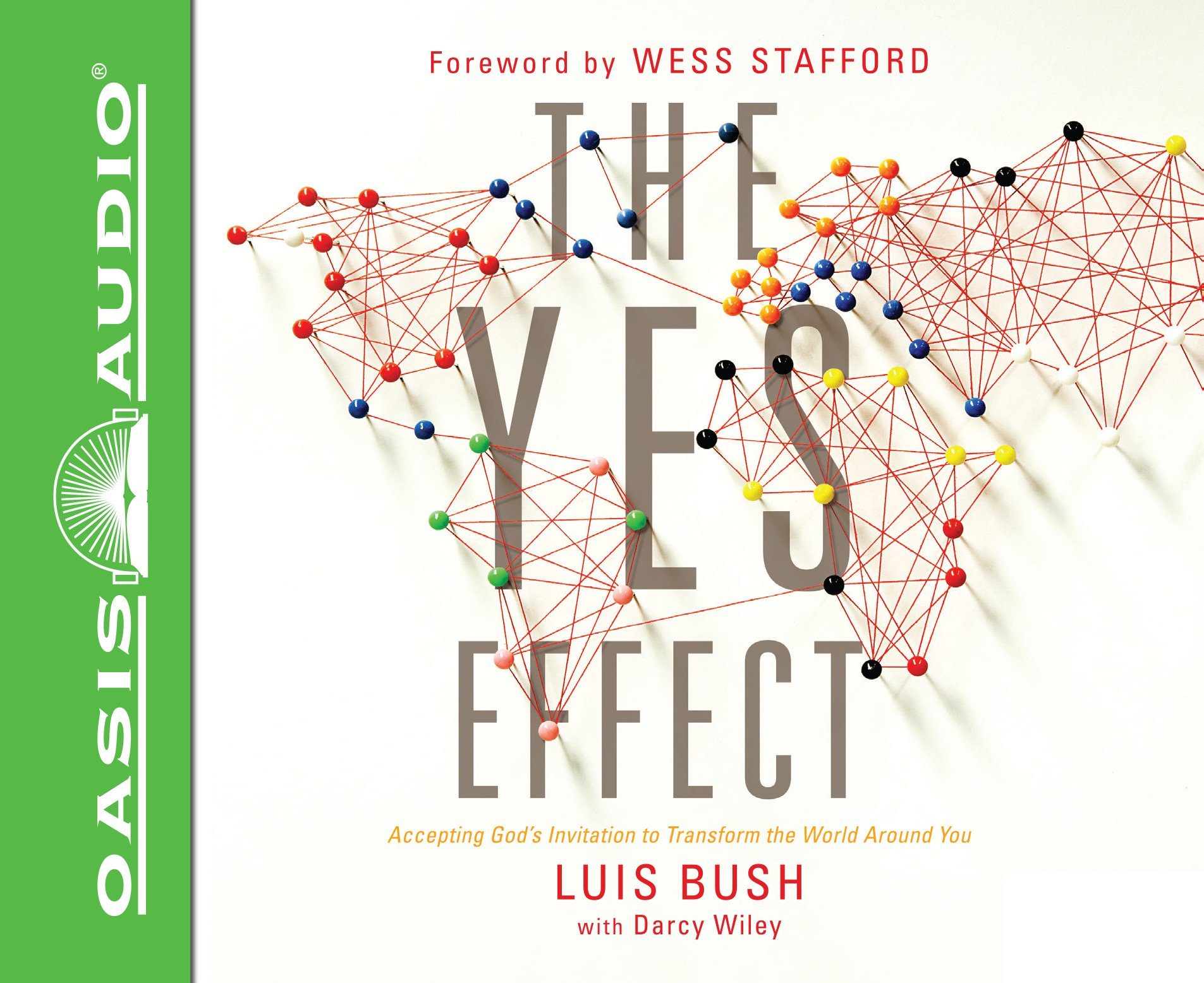 Download The Yes Effect (Library Edition): Accepting God's Invitation to Transform the World Around You ebook