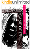 Game of Evil: a tale of horror
