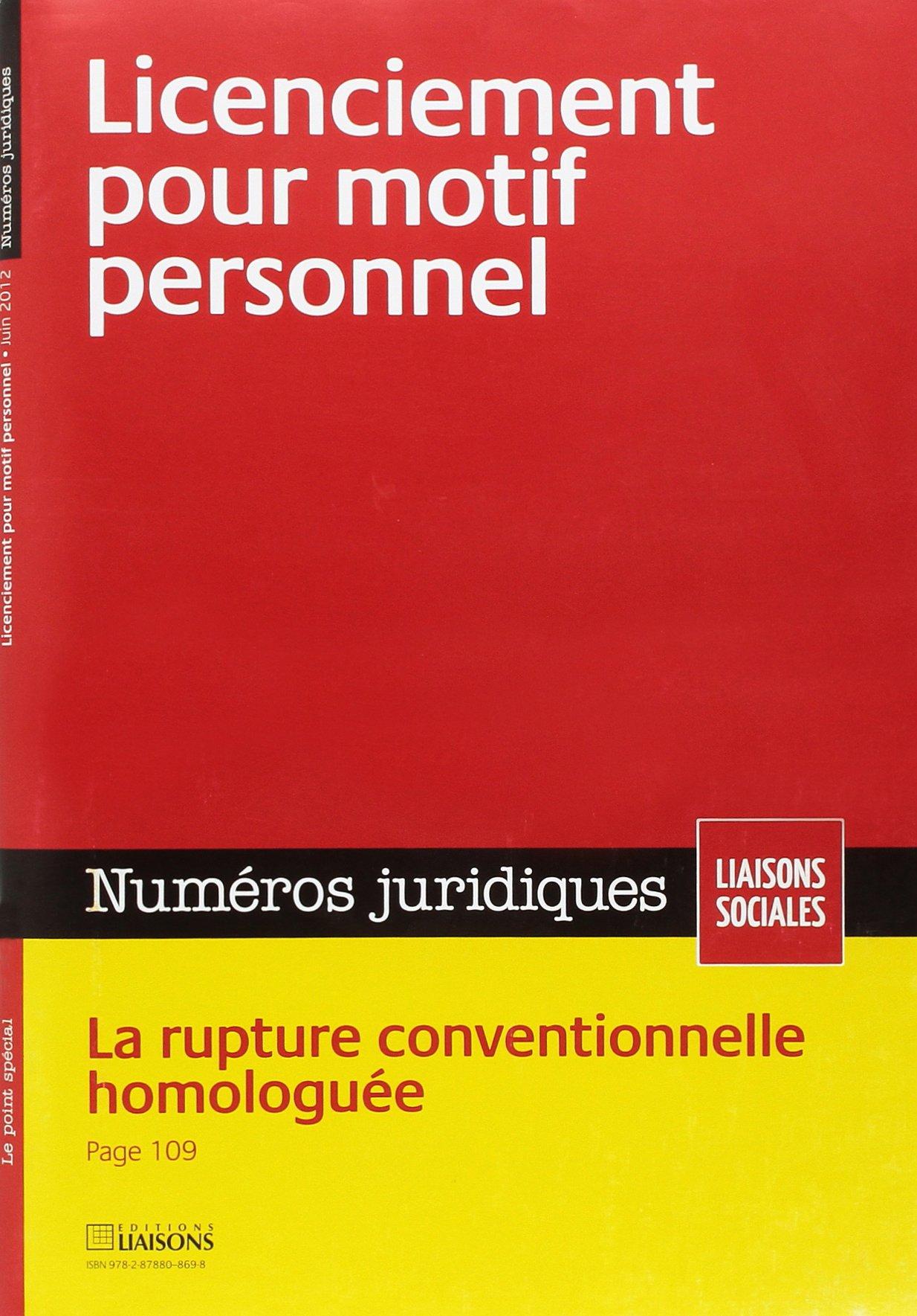2f724098685 Licenciement pour motif personnel. juin 2012. la rupture conventionnelle  homologuee (French) Paperback