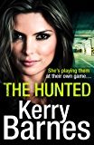 The Hunted: A gripping crime thriller that will have you hooked