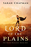 The Lord of the Plains (The Mixed Duology Book 1)