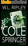 Cole Springer Trilogy