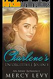 Charlene's Unforgettable Journey: An Army Romance