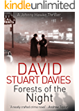 Forests of the Night (A Johnny Hawke Thriller Book 1)