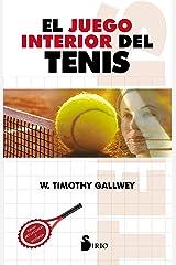 EL JUEGO INTERIOR DEL TENIS (2013) (Spanish Edition) Kindle Edition