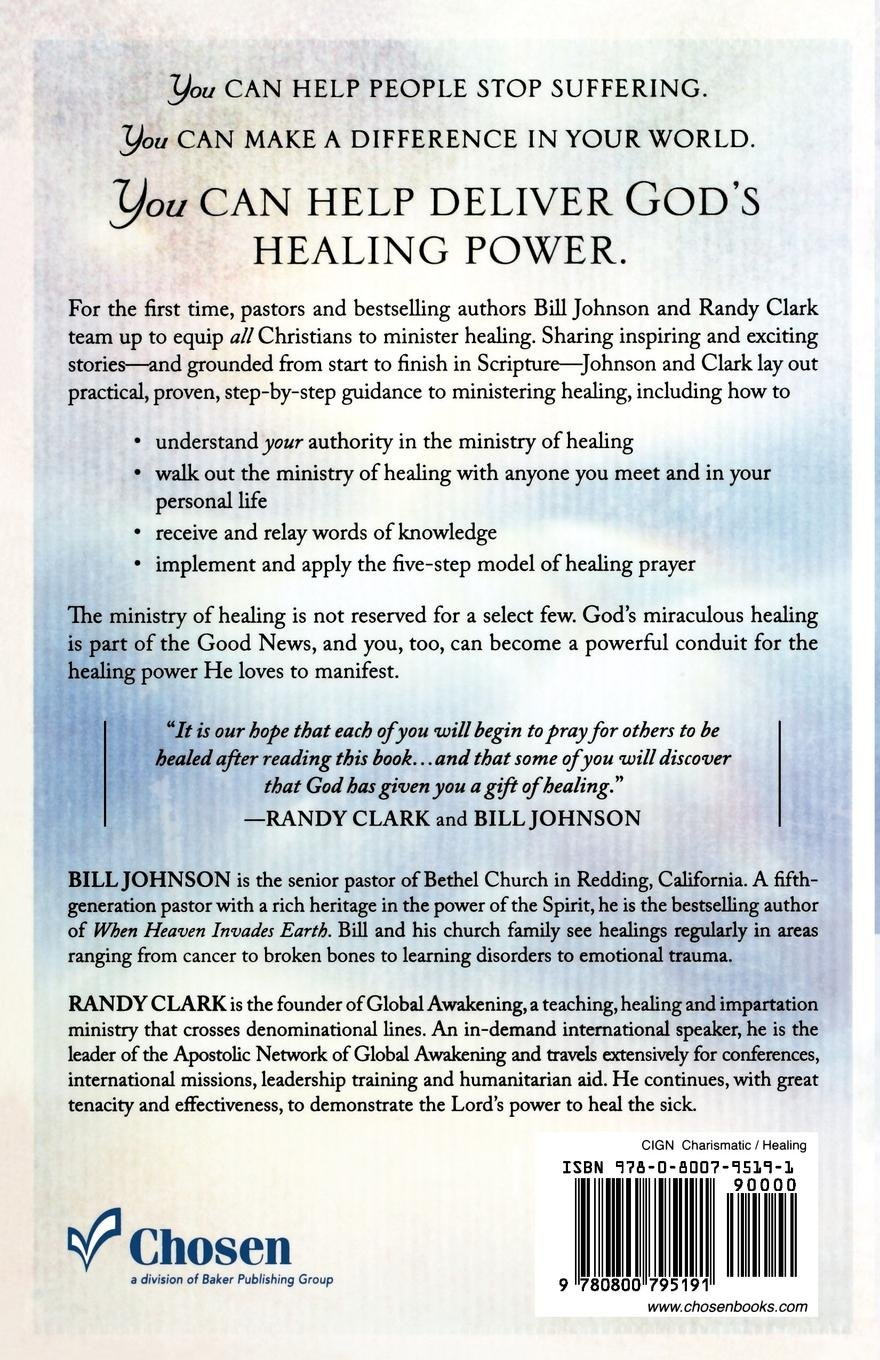 The Essential Guide to Healing: Equipping All Christians to Pray for