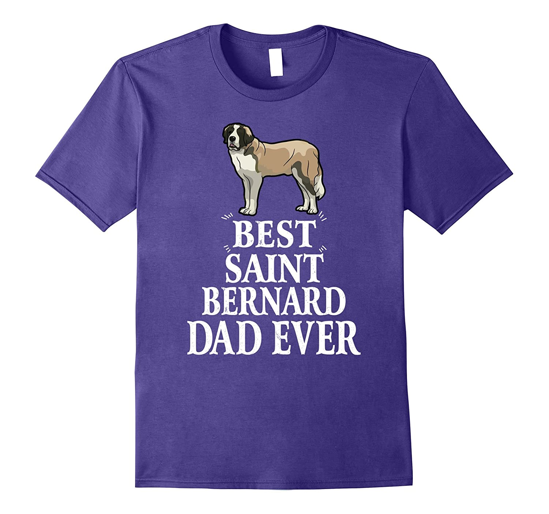 Best Saint Bernard Dog Dad Ever Funny T-Shirt Gift For Papa-TH