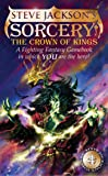 Sorcery! 4: The Crown of Kings (Fighting Fantasy Gamebook 15)
