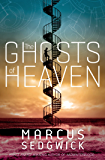 The Ghosts of Heaven (English Edition)