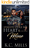 Streets Stole His Heart and He Stole Mine