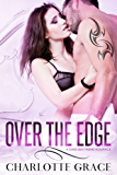Over The Edge: A Dads Best Friend Romance (English Edition)