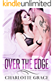 Over The Edge: A Dads Best Friend Romance