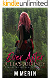 Julia's Journey: Ever After EMP Series, Book 2